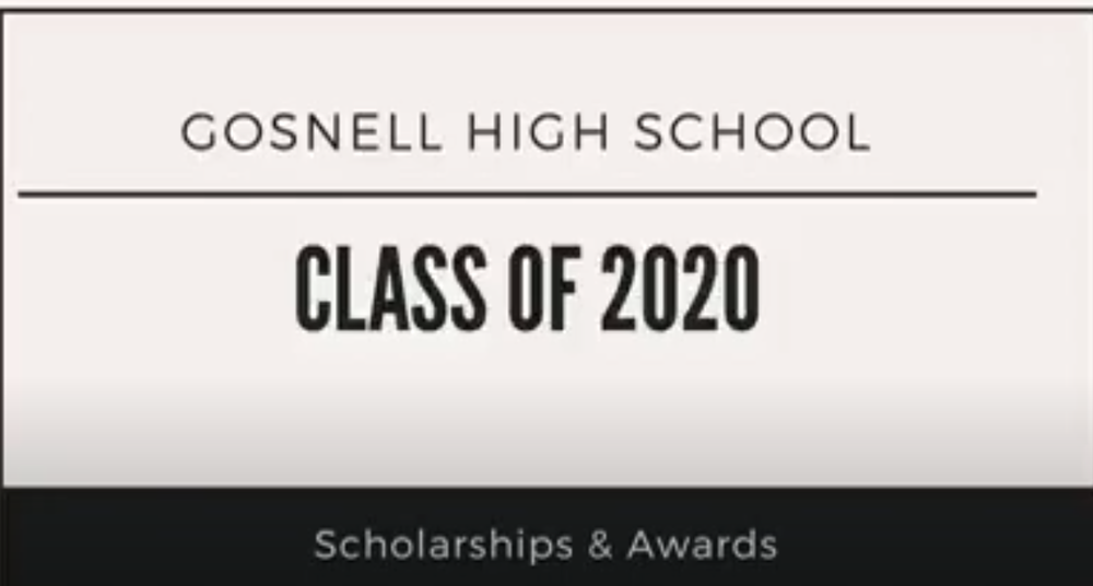Gosnell High School - Class of 2020 - Scholarships & Awards